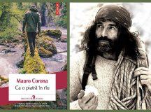 Ca o piatră în rîu – Mauro Corona