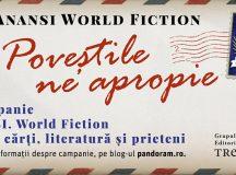 """Colecția Anansi. World Fiction aniversează 1 an. Cititorii sunt invitați să devină autori prin campania """"Poveștile ne apropie""""."""